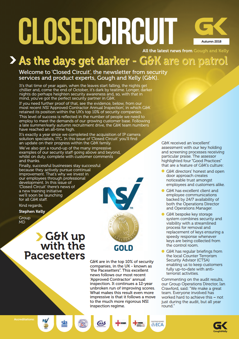As the days get darker – G&K are on patrol